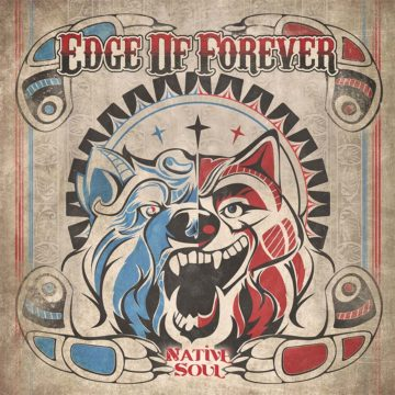 Edge Of Forever – Native Soul