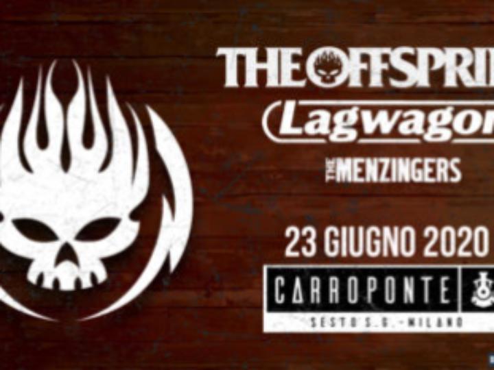 The Offspring + Lagwagon + The Menzingers @ Carroponte – Sesto San Giovanni (Mi), 23 giugno 2020