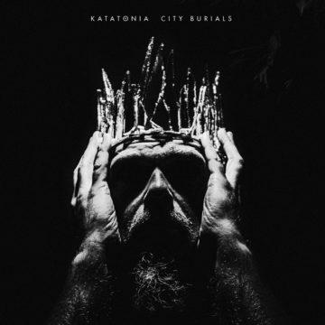 Katatonia – City Burials