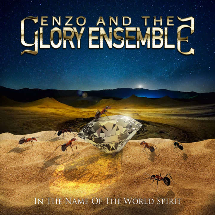 Enzo and the Glory Ensemble –  In The Name of the World Spirit