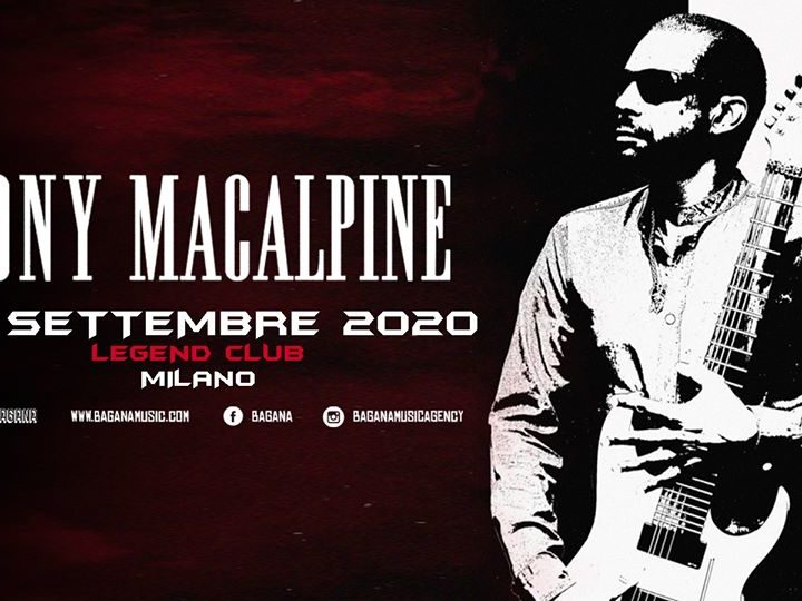 Tony MacAlpine @Legend Club – Milano, 20 settembre 2020