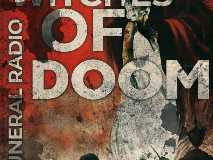 Witches of Doom – Funeral Radio