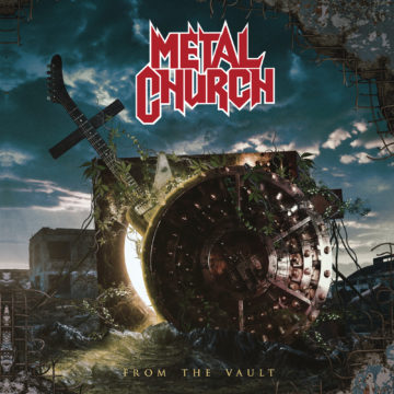 Metal Church – From The Vault