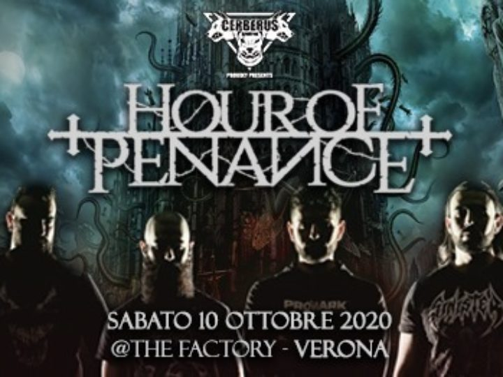 Hour Of Penance @The Factory – Verona, 10 ottobre 2020