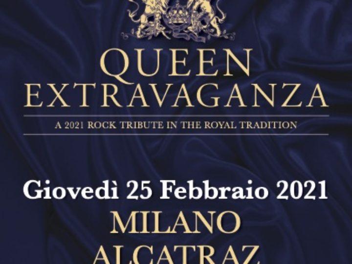 Queen Extravaganza @Alcatraz – Milano, 25 febbraio 2021