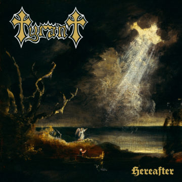 Tyrant – Hereafter