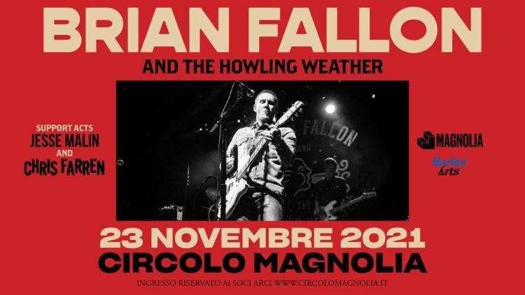 Brian Fallon and the Howling Weather @Circolo Magnolia – Milano, 23 novembre 2021