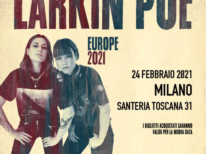Larkin Poe @Santeria Toscana 31 – Milano, 24 febbraio 2021