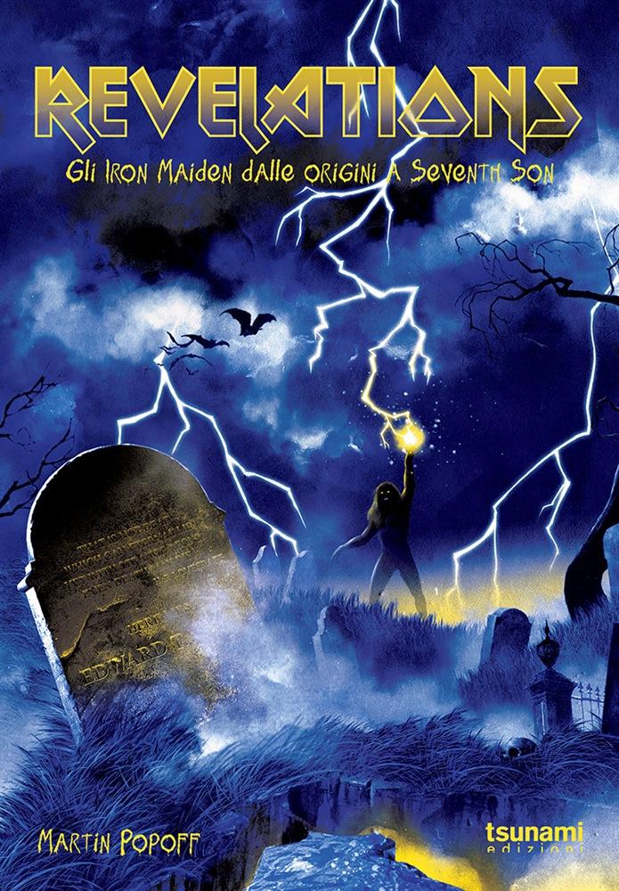 The Library (23) – Revelations: Gli Iron Maiden dalle origini a Seventh Son