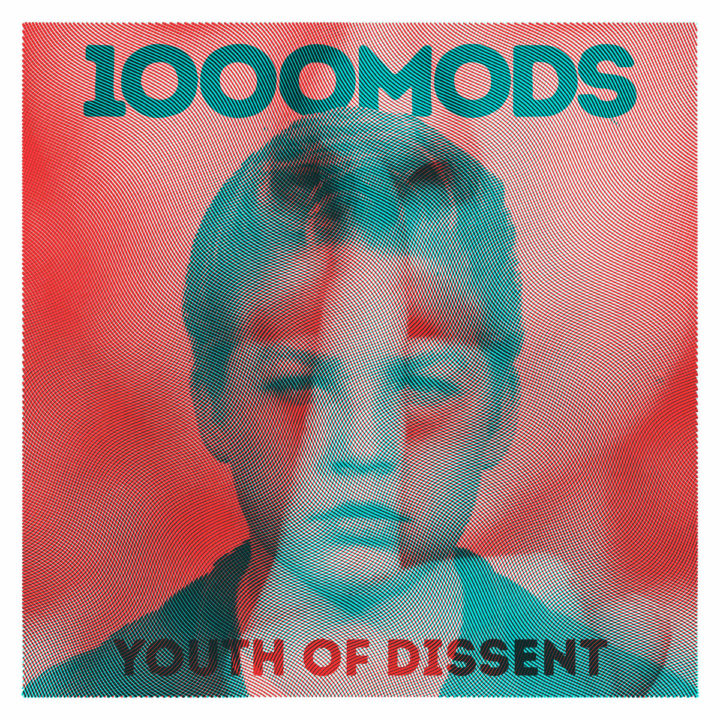 1000mods – Youth Of Dissent