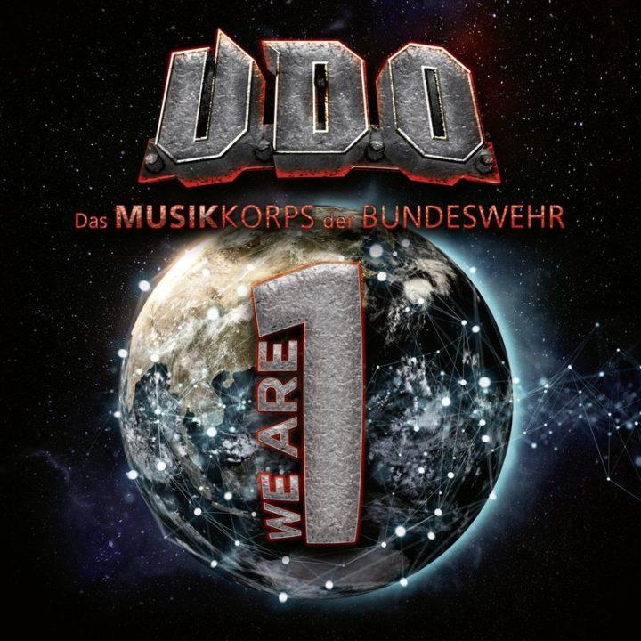U.D.O. & das Musikkorps der Bundeswehr – We Are One