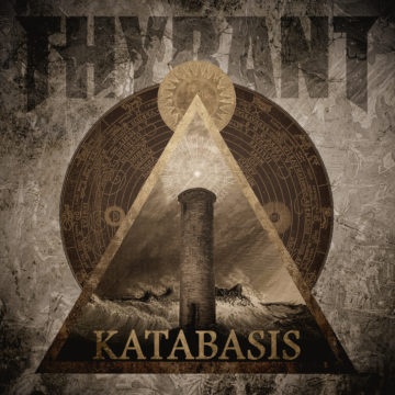 Thyrant – Katabasis
