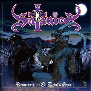 Satanica – Resurrection Of Devil's Spirit