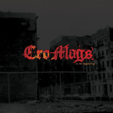 Cro-Mags – In The Beginning