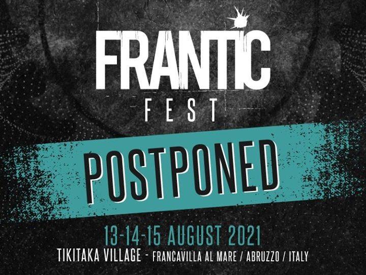 Frantic Fest 2021 @Tikitaka Village – Francavilla al Mare (Ch), 13,14,15 agosto 2021