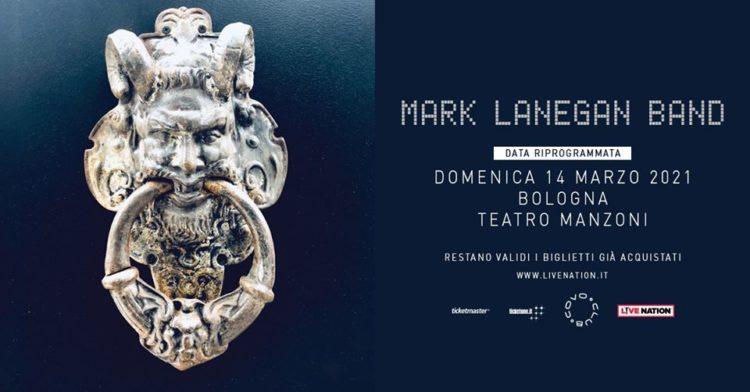 Mark Lanegan Band @Teatro Auditorium Manzoni – Bologna, 14 marzo 2021