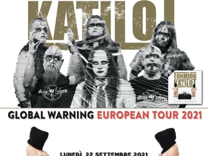 Turmion Kätilöt – Global Warning European Tour 2021 @Legend Club – Milano, 27 settembre 2021