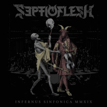Septicflesh – Infernus Sinfonica MMXIX