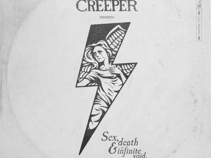 Creeper – Sex, Death & The Infinite Void