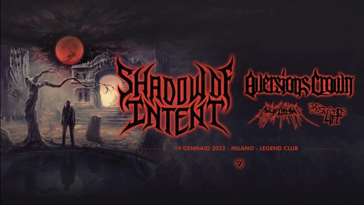 Shadow Of Intent + more @Legend Club – Milano, 19 gennaio 2022