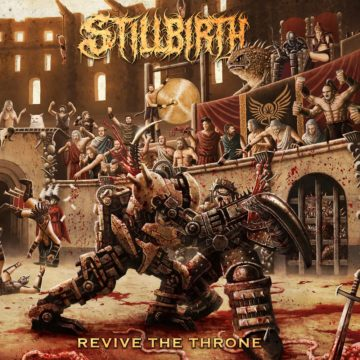 Stillbirth – Revive The Throne