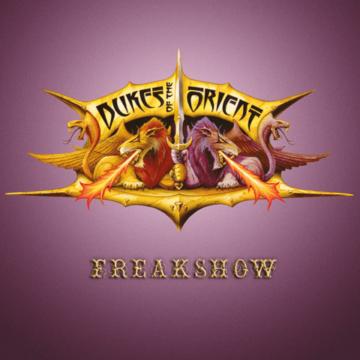 Dukes Of The Orient – Freakshow