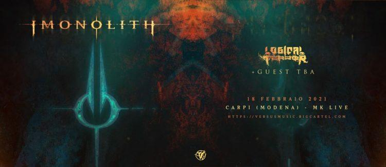Imonolith + Logical Terror @MK Live – Carpi (Mo), 18 febbraio 2021
