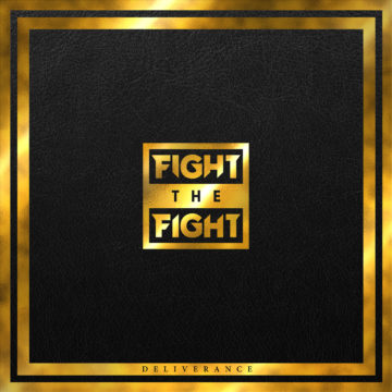 Fight The Fight – Deliverance