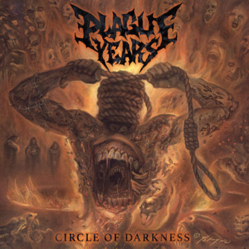 Plague Years – Circle Of Darkness