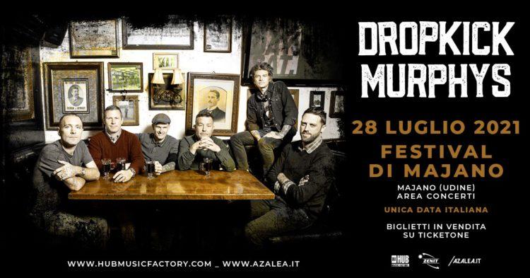 Dropkick Murphys @Festival di Majano – Majano (Ud), 28 luglio 2021