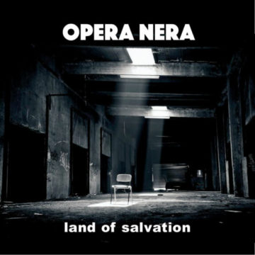 Opera Nera – Land Of Salvation