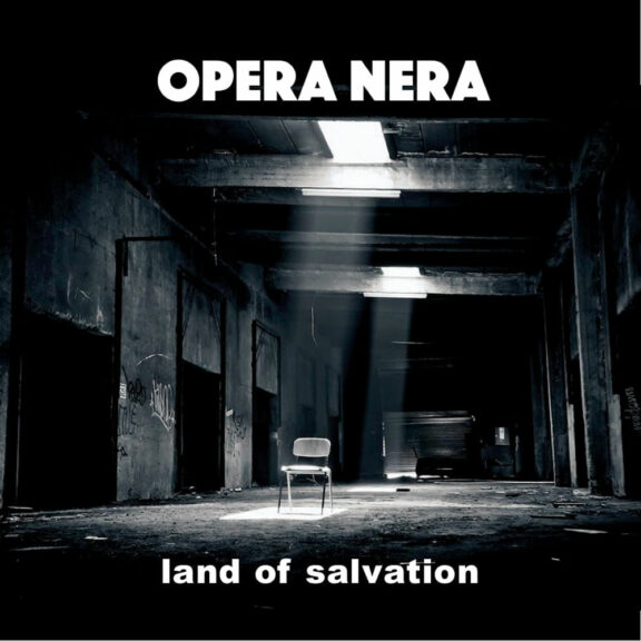 Opera Nera – Land Of Salvation