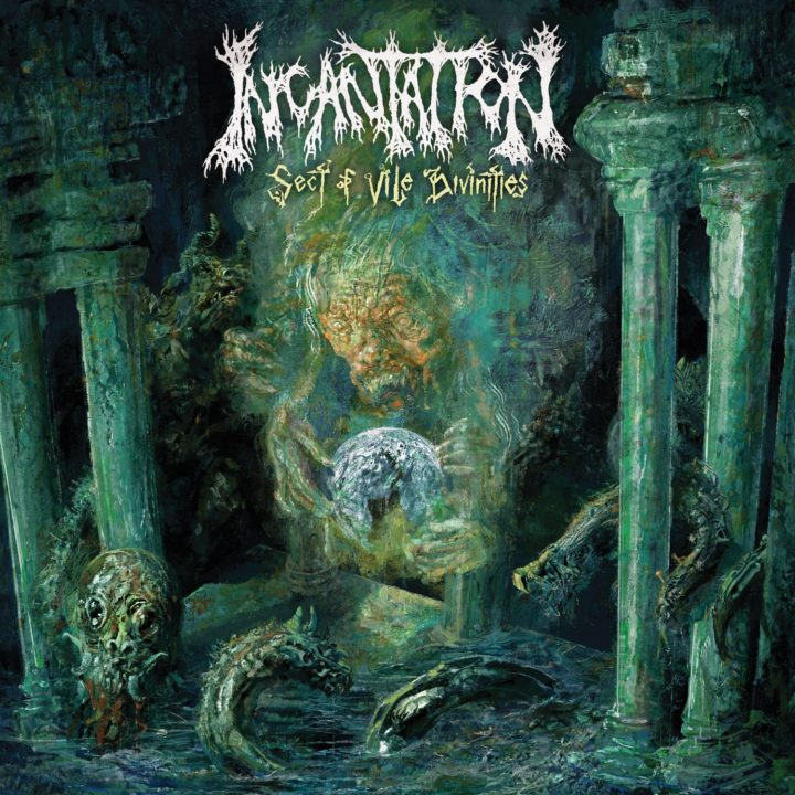 Incantation – Sect Of Vile Divinities