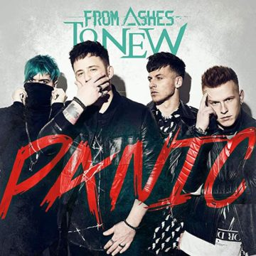 From Ashes To New – Panic