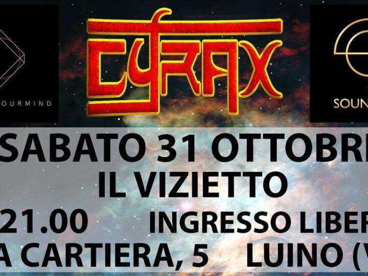 Cyrax @Il Vizietto – Luino (Va), 31 ottobre 2020