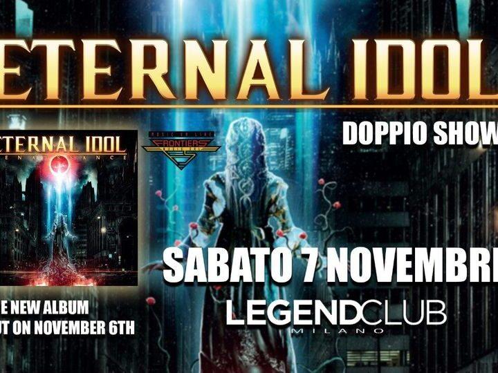 Eternal Idol @Legend Club – Milano, 07 novembre 2020