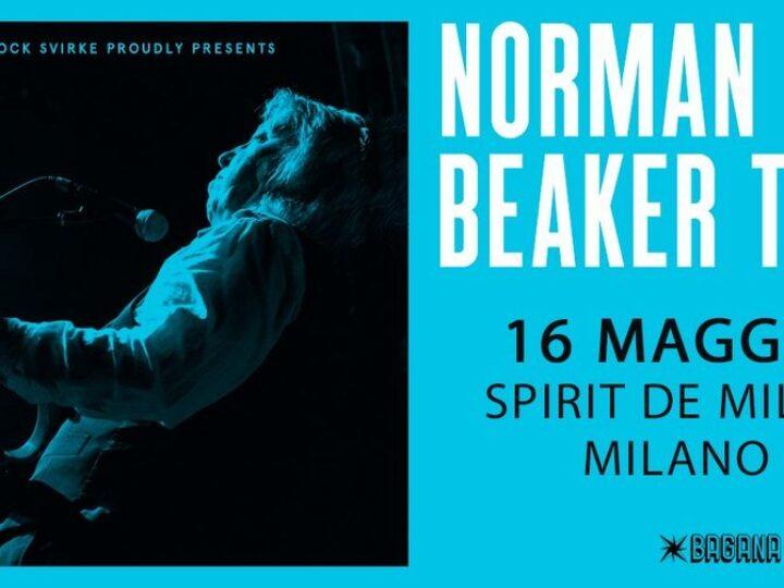 Norman Beaker @Spirit de Milan – Milano, 16 maggio 2021