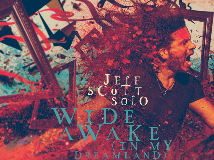 Jeff Scott Soto – Wide Awake (In My Dreamland)