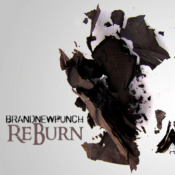 Brand New Punch  – ReBurn
