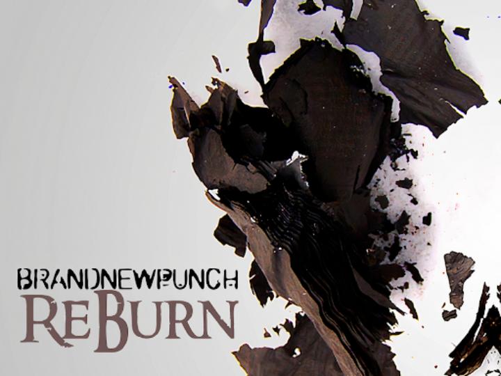 Brand New Punch  – ReBurn