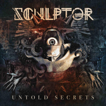 Sculptor – Untold Secrets