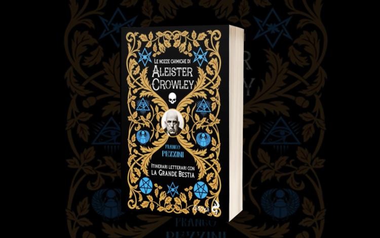 The Library (30) – Le nozze chimiche di Aleister Crowley