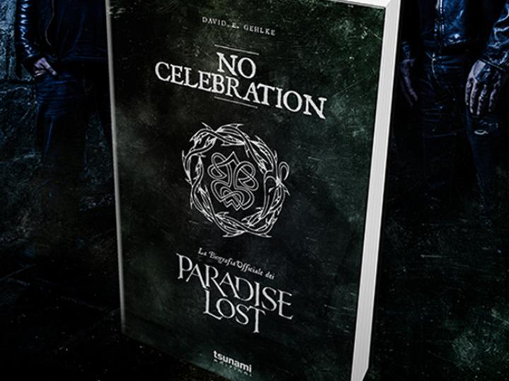 The Library (29) – David E. Gehlke – No Celebration – La biografia dei Paradise Lost