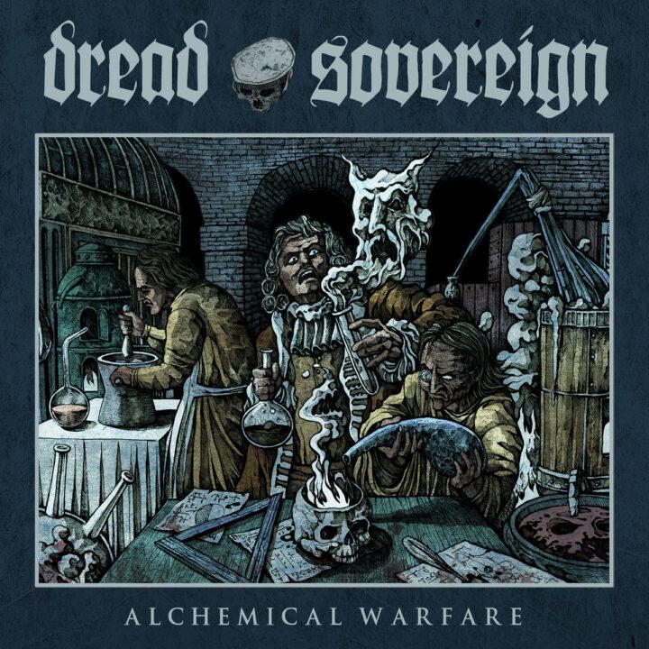 Dread Sovereign – Alchemical Warfare