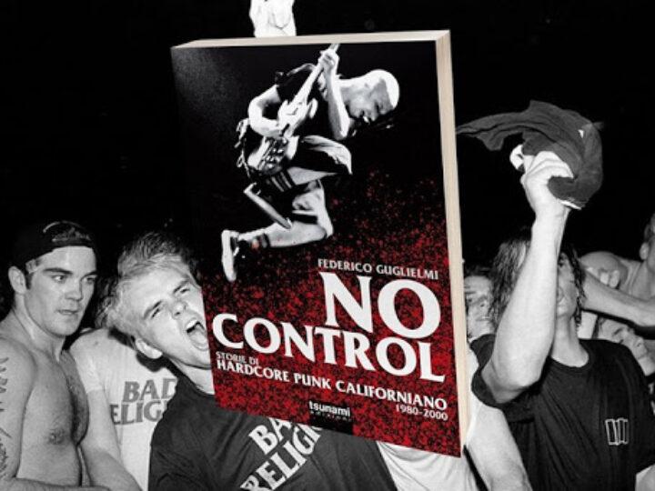 The Library (33) – No Control – Storie Di Hardcore Punk Californiano