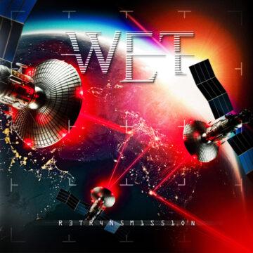 W.E.T. – Retrasmission