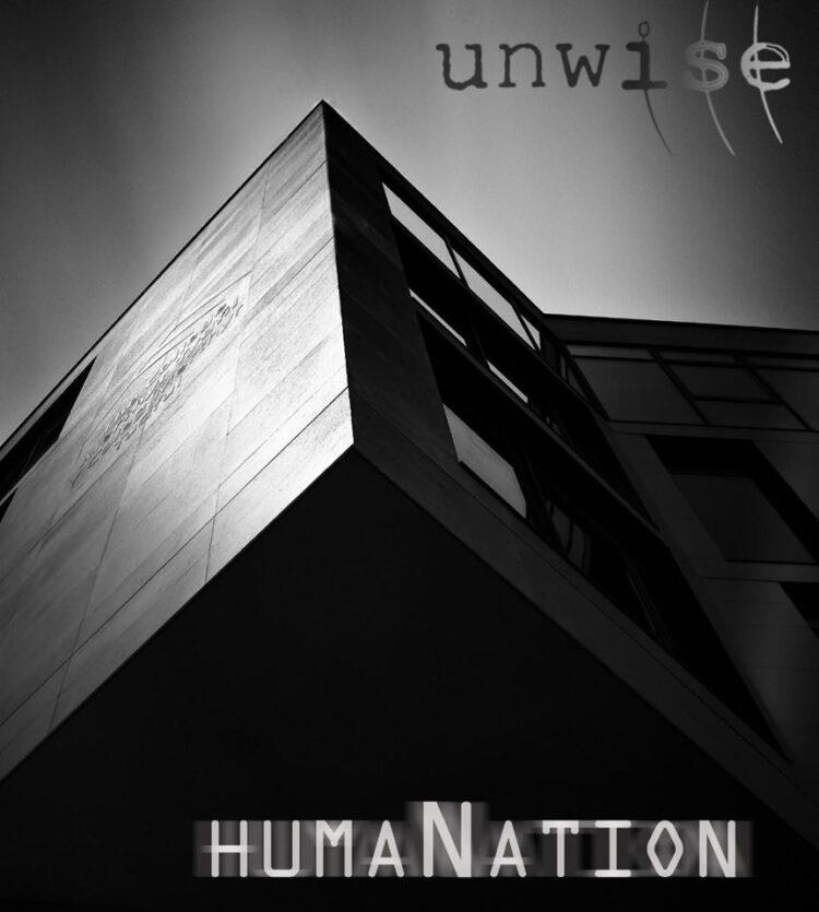 Unwise – Report dallo studio del disco 'HumaNation'