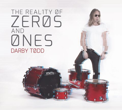 Darby Todd – The Reality Of Zero And Ones