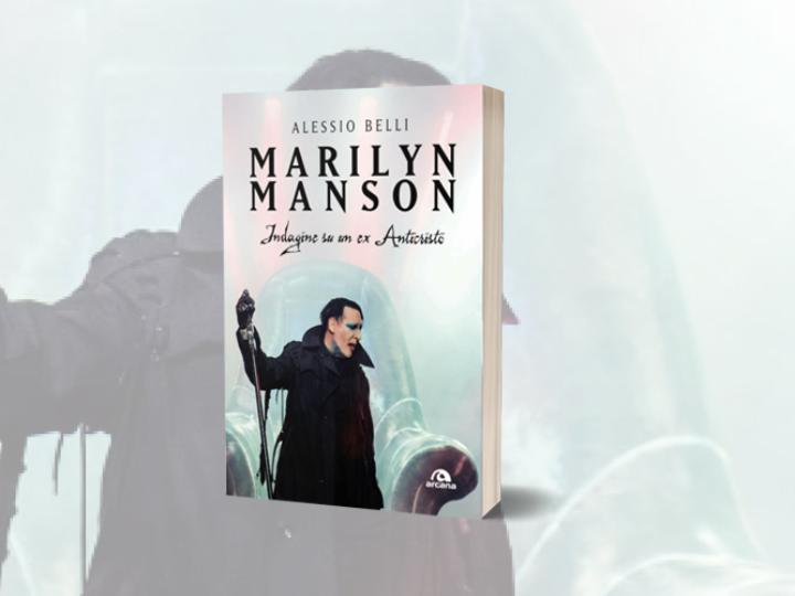 The Library (37) – Marilyn Manson – Indagine Su Un Ex Anticristo