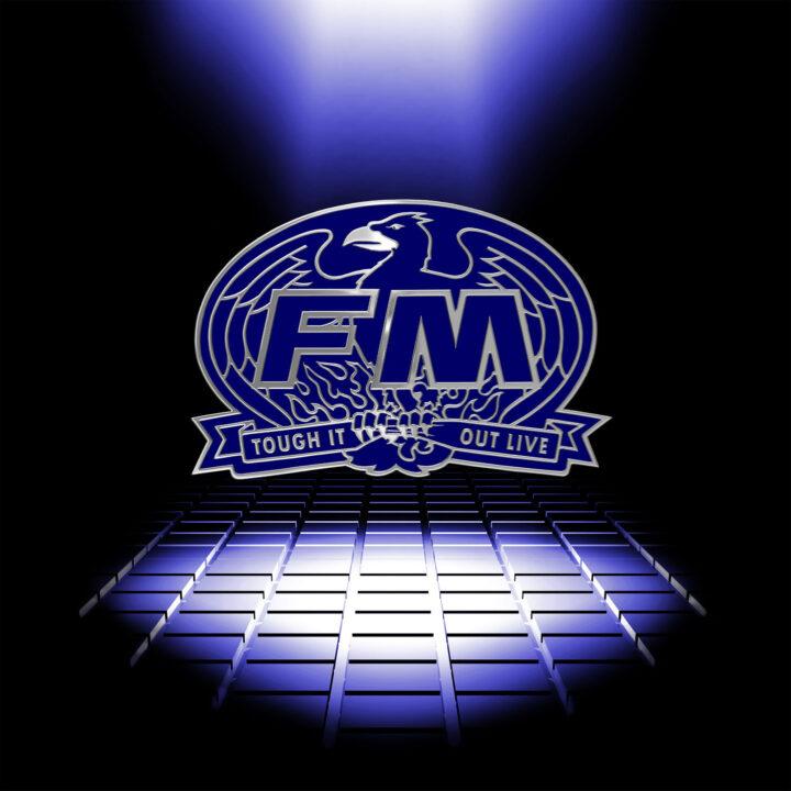 FM – Tough It Out Live